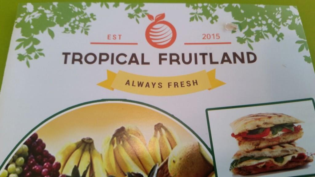 Tropical Fruitland - Menu